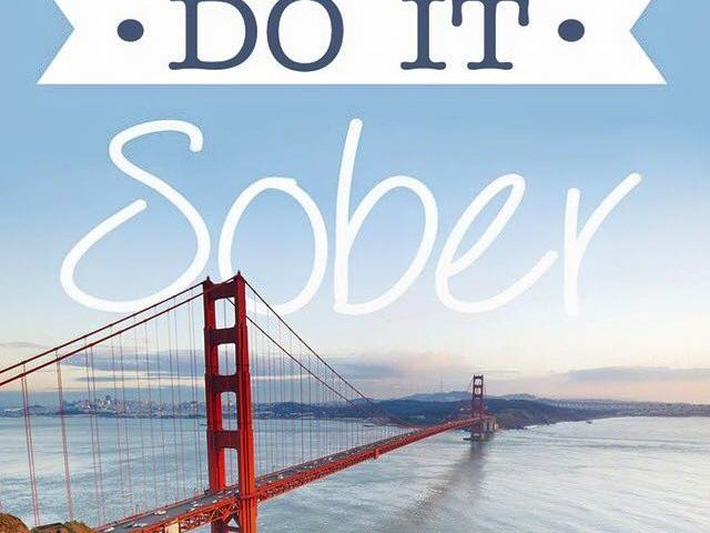 do it sober